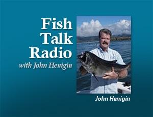 Fish Talk Radio - John Henigin