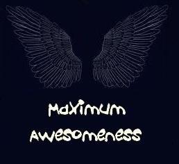 Maximum Awesomeness