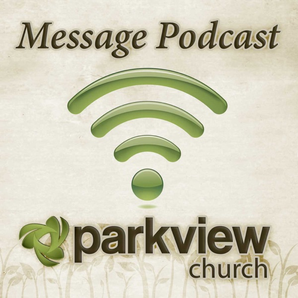 Parkview Church Sermons