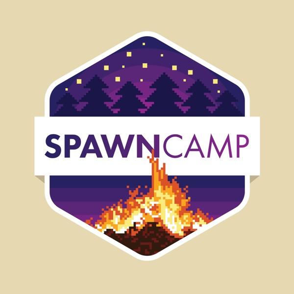 Spawn Camp Podcast