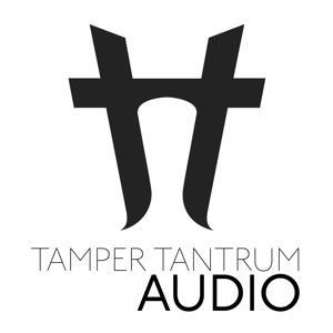 Tamper Tantrum Audio