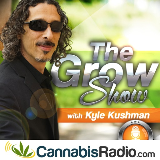 Cover image of The Grow Show With Kyle Kushman
