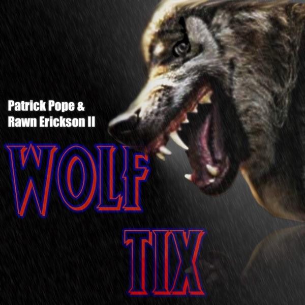 Wolf Tix Podcast