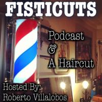 FISTICUTS podcast