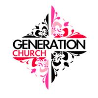 Generation Church Podcast podcast