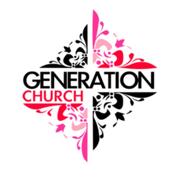 Generation Church Podcast