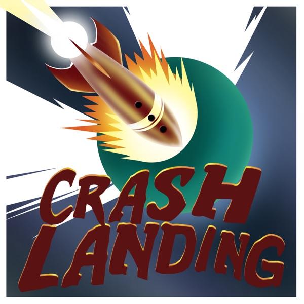 Crash Landing Podcast
