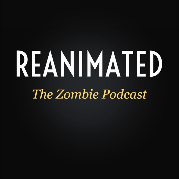 Reanimated Podcast