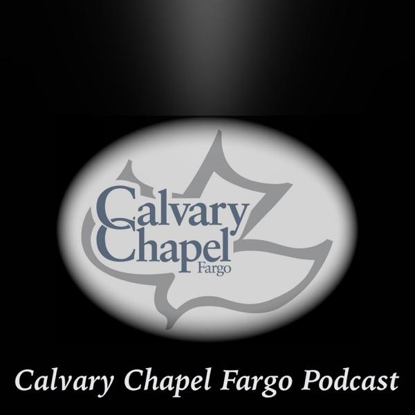 Calvary Chapel Fargo Podcast