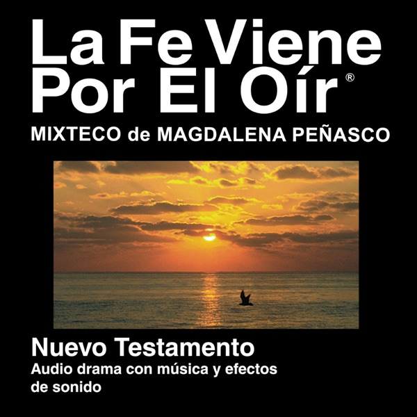 Mixtec Magdalena Peñasco Biblia (Dramatizado) - Mixtec Magdalena Peñasco Bible (Dramatized)