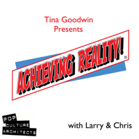 Achieving Reality:  The Podcast! podcast
