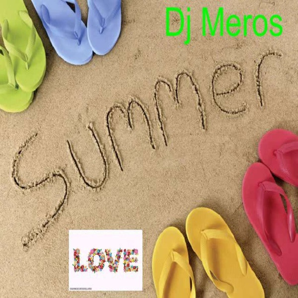 Dj Meros-Love Summer 2015