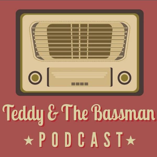 Teddy & The Bassman