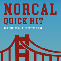 NorCal Quick Hit podcast
