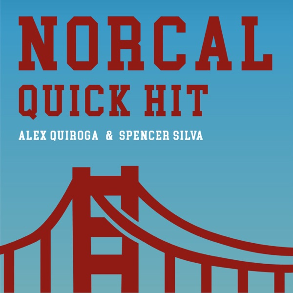NorCal Quick Hit
