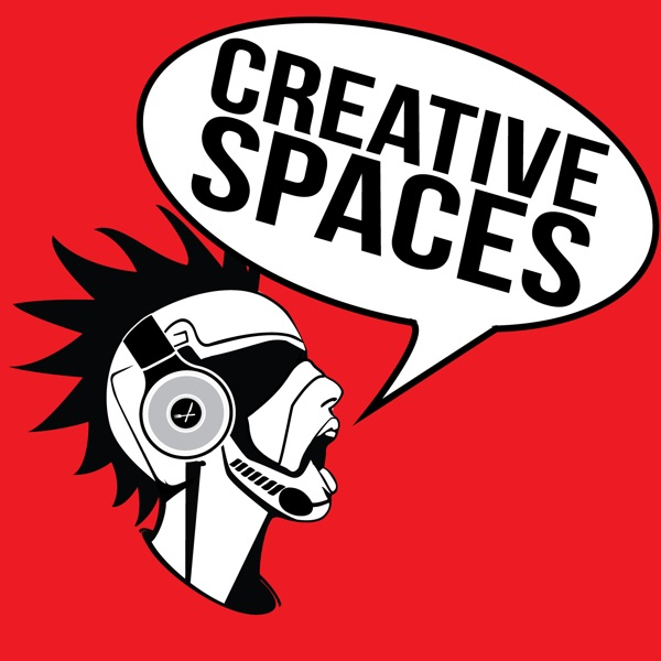 CREATIVE SPACES PODCAST – EAT.GEEK.PLAY