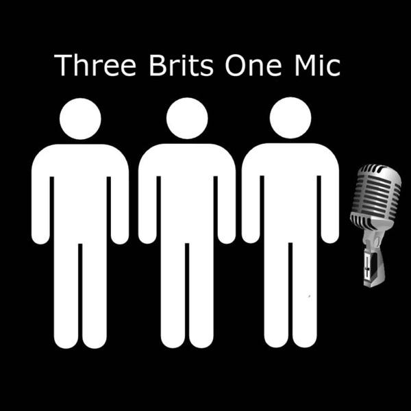 Three Brits One Mic