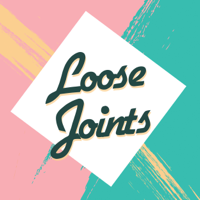 Loose Joints podcast