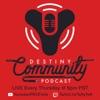 Destiny Community Podcast artwork