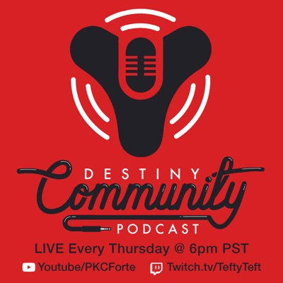 Destiny Community Podcast:DCP