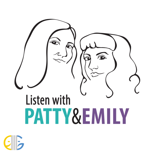 Cover image of Listen with Patty & Emily