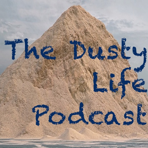 Cover image of The Dusty Life Podcast