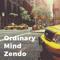 Ordinary Mind Zendo