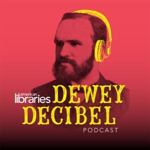 American Libraries Dewey Decibel Podcast