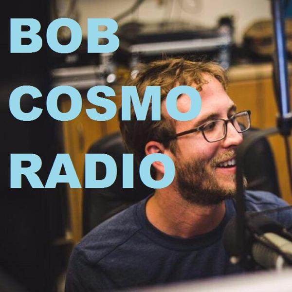 Bob Cosmo Radio