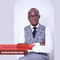 Today with Tobi Adegboyega podcast