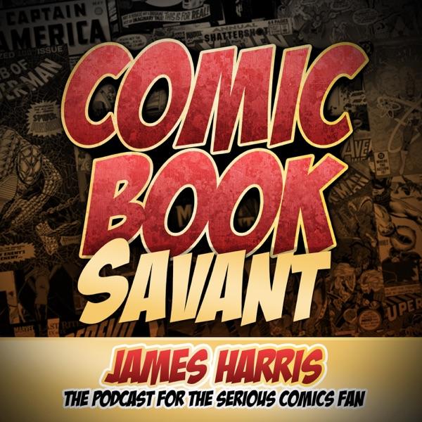 Comic Book Savant-For The Love Of Comics.
