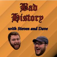 Bad History podcast