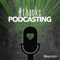 Thanks, Podcasting : A Collective Podcast About The Power of Podcasting