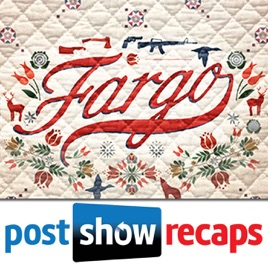 Fargo | Post Show Recaps of the FX Series: Fargo Season 2