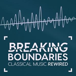 Breaking Boundaries – Classical Music Rewired