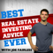 Best Real Estate Investing Advice Ever with Joe Fairless