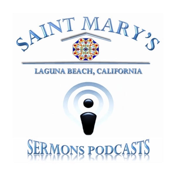 St. Mary's Laguna Beach Sermons