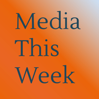 Media This Week podcast