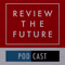 Review The Future