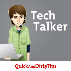 Tech Talker's Quick and Dirty Tips to Navigate the Digital World
