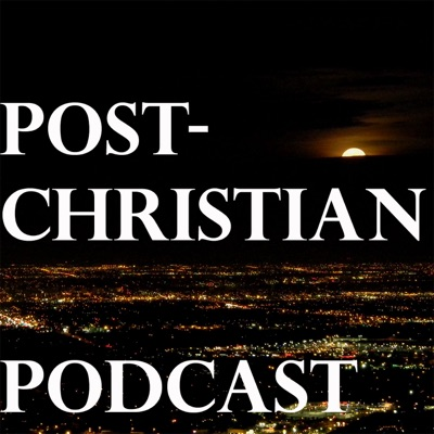 Post-Christian Podcast