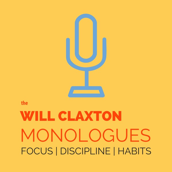 The Will Claxton Monologues