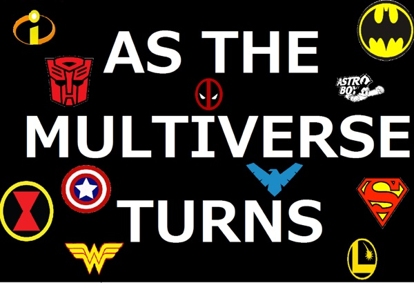 As The Multiverse Turns