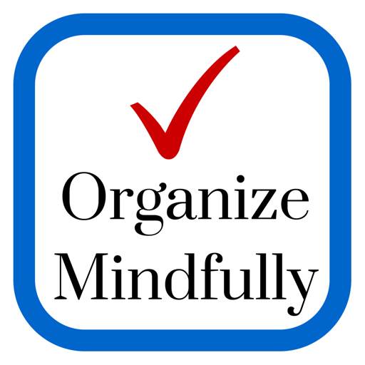 Cover image of Organize Mindfully - Be inspired to bring organization into your life