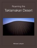 Roaming the Taklamakan Desert