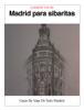 Mari Carmen Voces - Madrid para sibaritas ilustraciГіn