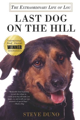 Last Dog on the Hill - Steve Duno book
