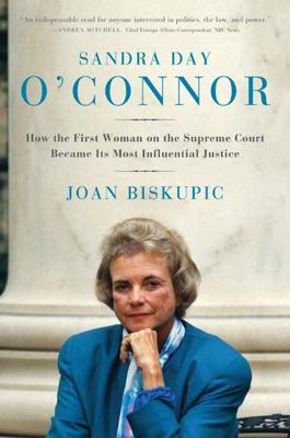 Sandra Day O'Connor - Joan Biskupic book