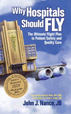 Why Hospitals Should Fly - John J. Nance book