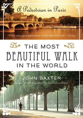 The Most Beautiful Walk in the World - John Baxter book